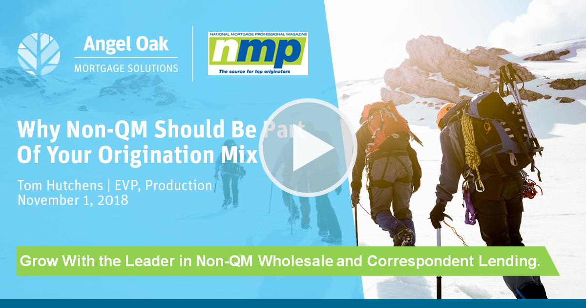 Why Non QM Should be Part of Your Origination Mix