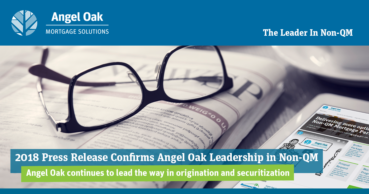 Angel Oak Is At The Forefront Of Non-QM Success!