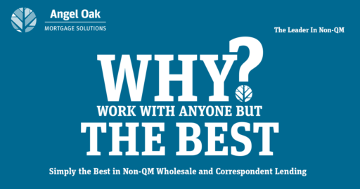 Angel Oak is the leader in non-QM mortgage lending