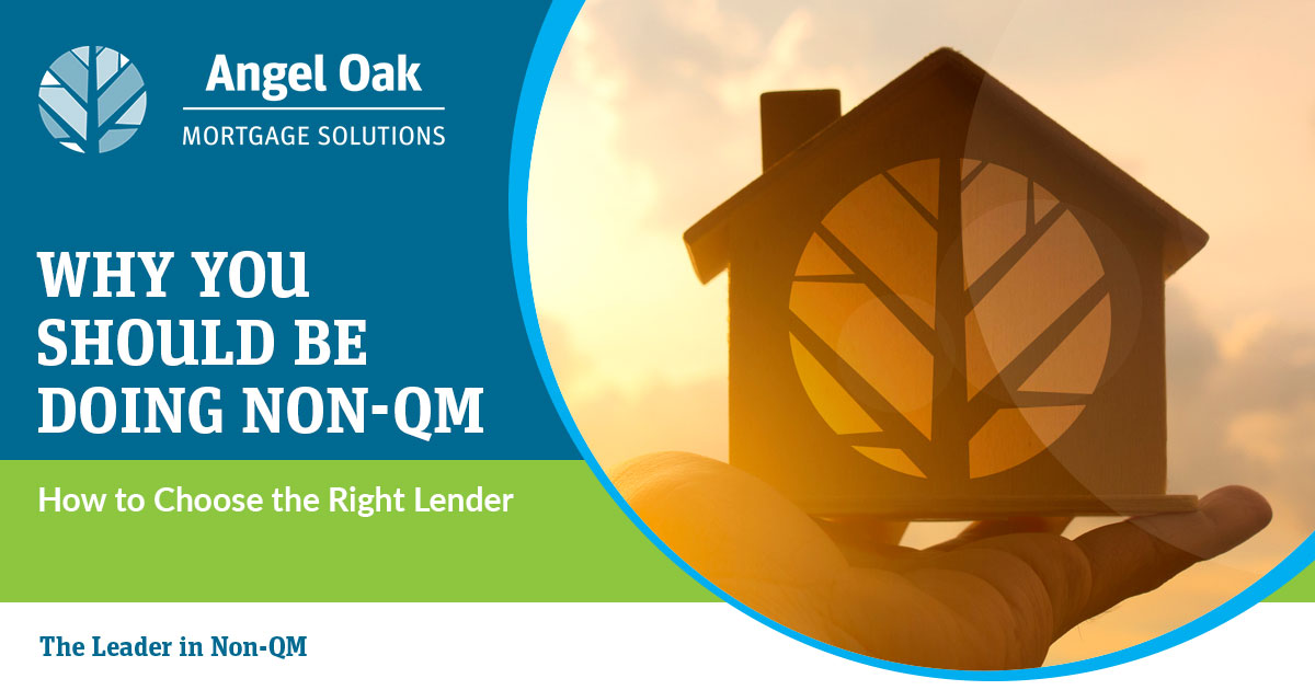 Why You Should Be Doing Non-QM and How to Choose the Right Lender