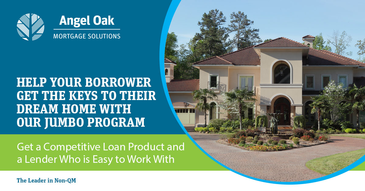 We Have a Jumbo Product Ideal for Your Borrower
