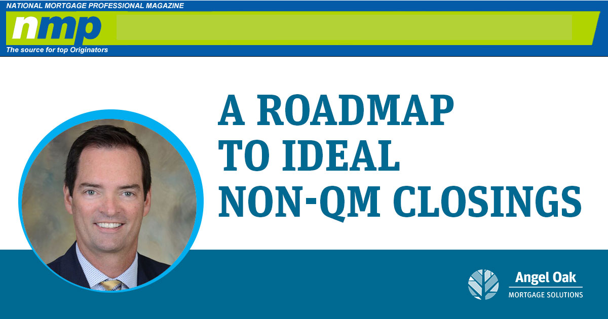 A Roadmap to Ideal Non-QM Closings
