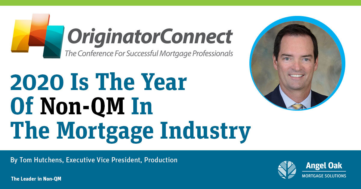 2020 Is The Year Of Non-QM In The Mortgage Industry