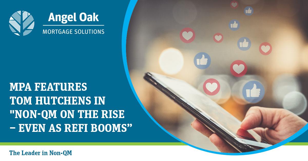 Non-QM On The Rise Even As Refi Booms